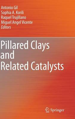 Pillared Clays and Related Catalysts (Hardback)
