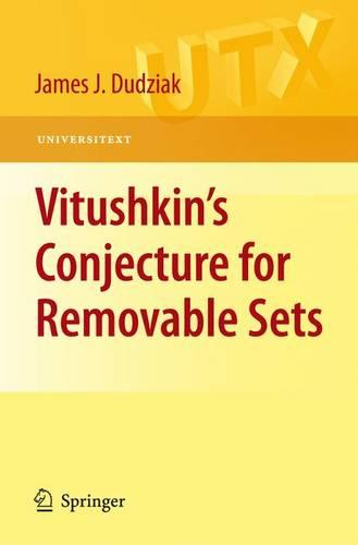Vitushkin's Conjecture for Removable Sets - Universitext (Paperback)
