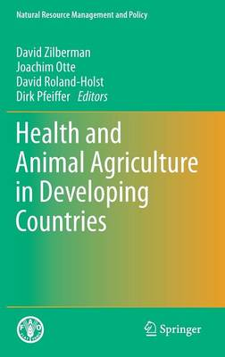 Health and Animal Agriculture in Developing Countries - Natural Resource Management and Policy 36 (Hardback)