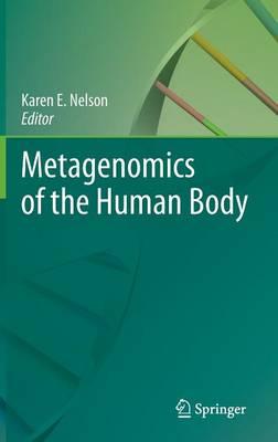 Metagenomics of the Human Body (Hardback)