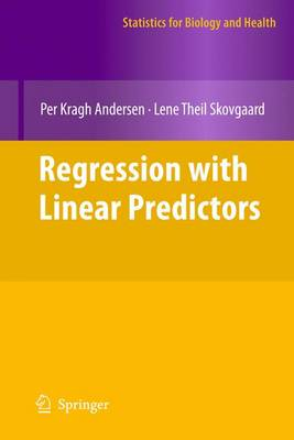 Regression with Linear Predictors - Statistics for Biology and Health (Hardback)