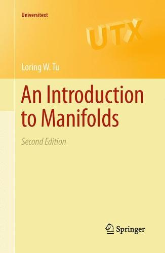 An Introduction to Manifolds - Universitext (Paperback)