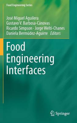 Food Engineering Interfaces - Food Engineering Series (Hardback)