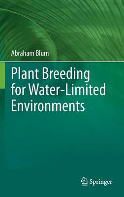 Plant Breeding for Water-Limited Environments (Hardback)