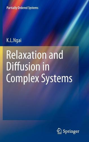 Relaxation and Diffusion in Complex Systems - Partially Ordered Systems (Hardback)