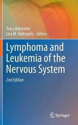 Lymphoma and Leukemia of the Nervous System (Hardback)