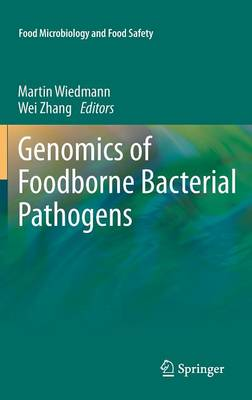 Genomics of Foodborne Bacterial Pathogens - Food Microbiology and Food Safety (Hardback)