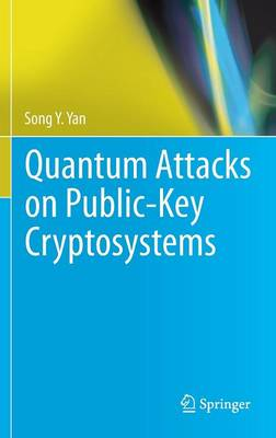Quantum Attacks on Public-Key Cryptosystems (Hardback)