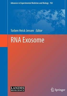 RNA Exosome - Advances in Experimental Medicine and Biology 702 (Hardback)