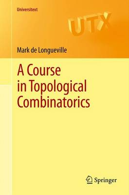 A Course in Topological Combinatorics - Universitext (Hardback)