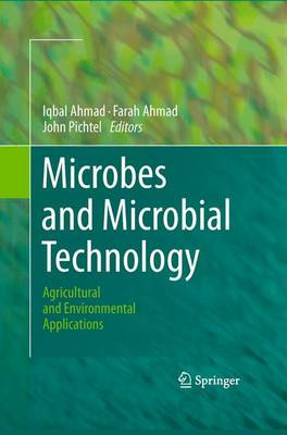 Microbes and Microbial Technology: Agricultural and Environmental Applications (Hardback)