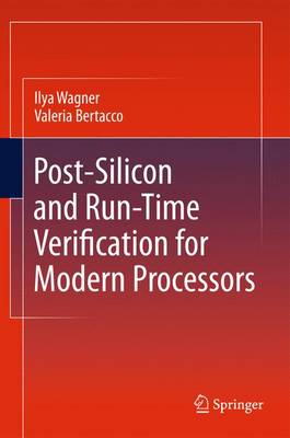 Post-Silicon and Runtime Verification for Modern Processors (Hardback)