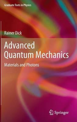 Advanced Quantum Mechanics - Graduate Texts in Physics (Hardback)