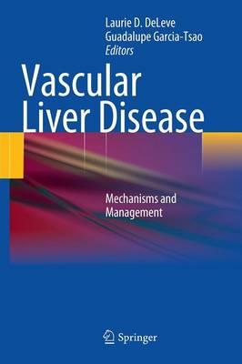 Vascular Liver Disease: Mechanisms and Management (Hardback)