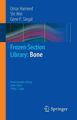 Frozen Section Library: Bone - Frozen Section Library 7 (Paperback)