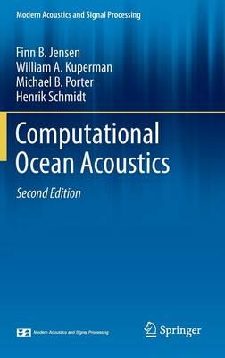 Computational Ocean Acoustics - Modern Acoustics and Signal Processing (Hardback)