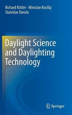 Daylight Science and Daylighting Technology (Hardback)