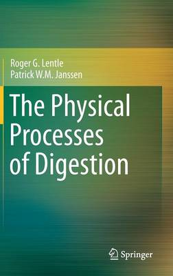 The Physical Processes of Digestion (Hardback)