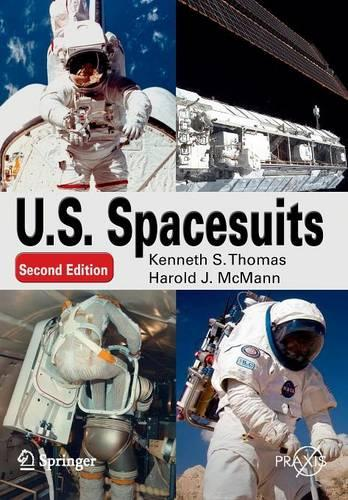 U. S. Spacesuits - Springer Praxis Books (Paperback)