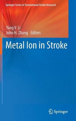 Metal Ion in Stroke - Springer Series in Translational Stroke Research (Hardback)