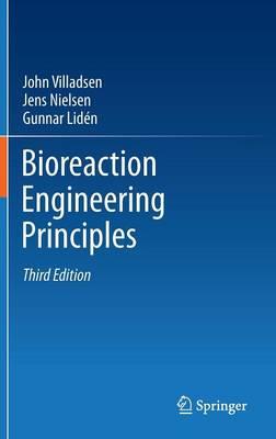 Bioreaction Engineering Principles (Hardback)