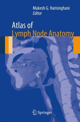 Atlas of Lymph Node Anatomy (Paperback)