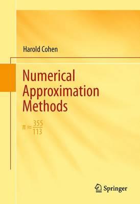 Numerical Approximation Methods: 355/113 (Hardback)