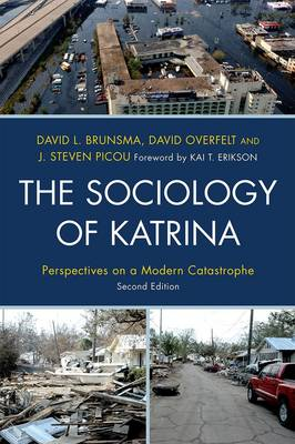 The Sociology of Katrina: Perspectives on a Modern Catastrophe (Hardback)
