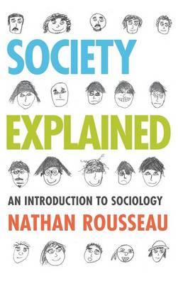 Society Explained: An Introduction to Sociology (Hardback)