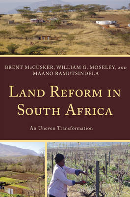 Land Reform in South Africa: An Uneven Transformation (Hardback)