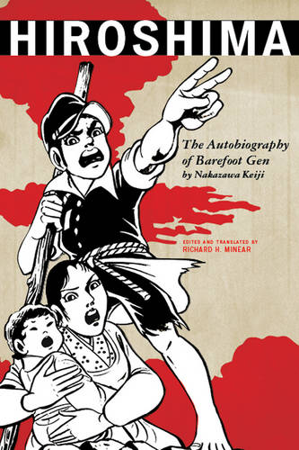 Hiroshima: The Autobiography of Barefoot Gen - Asian Voices (Paperback)