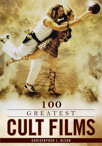 100 Greatest Cult Films - 100 Greatest... (Hardback)