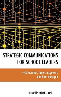 Strategic Communications for School Leaders (Hardback)