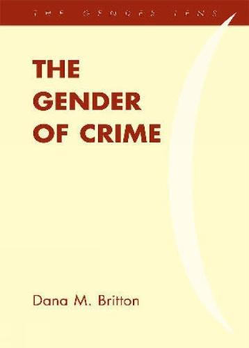The Gender of Crime - Gender Lens (Paperback)