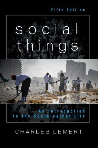 Social Things: An Introduction to the Sociological Life (Paperback)
