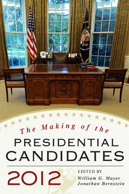 The Making of the Presidential Candidates 2012 (Paperback)