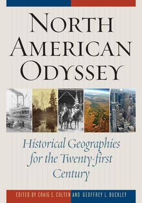 North American Odyssey: Historical Geographies for the Twenty-first Century (Paperback)