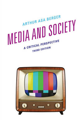 Media and Society: A Critical Perspective (Hardback)