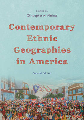Contemporary Ethnic Geographies in America (Hardback)
