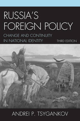 Russia's Foreign Policy: Change and Continuity in National Identity (Paperback)