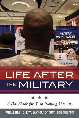 Life After the Military: A Handbook for Transitioning Veterans - Military Life (Paperback)