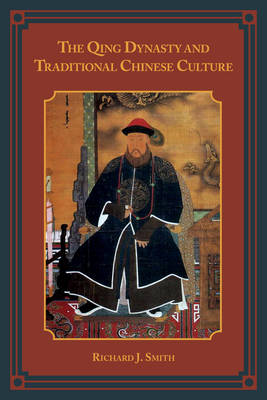 The Qing Dynasty and Traditional Chinese Culture (Hardback)