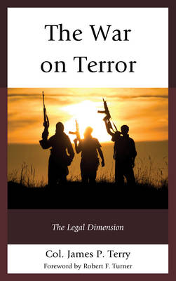 The War on Terror: The Legal Dimension (Hardback)