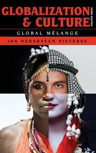 Globalization and Culture: Global Melange - Globalization (Hardback)