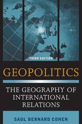 Geopolitics: The Geography of International Relations (Hardback)