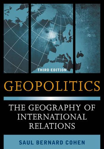 Geopolitics: The Geography of International Relations (Paperback)