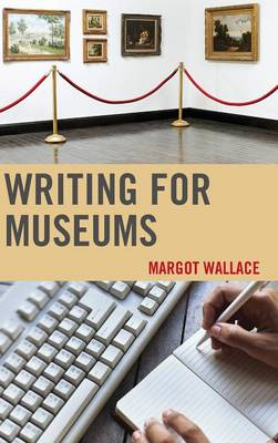 Writing for Museums (Hardback)