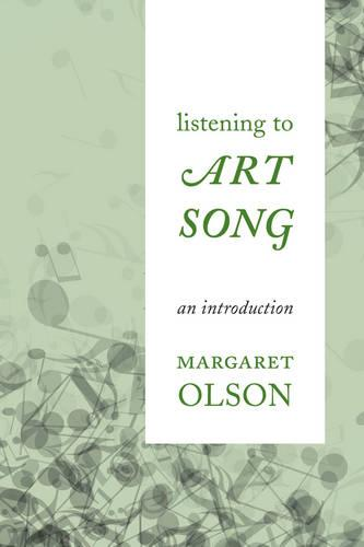 Listening to Art Song: An Introduction (Paperback)