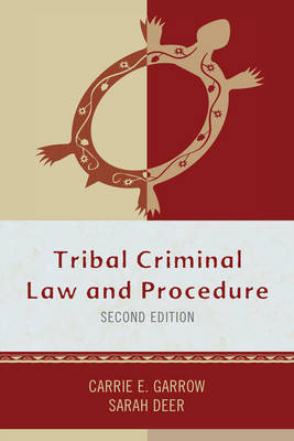 Tribal Criminal Law and Procedure - Tribal Legal Studies (Hardback)