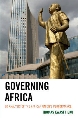 Governing Africa: 3D Analysis of the African Union's Performance (Hardback)